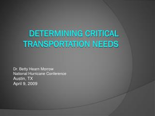 Determining CRITICAL TRANSPORTATION NEEDS