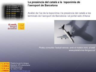 La presència del català a la  toponímia de l'aeroport de Barcelona