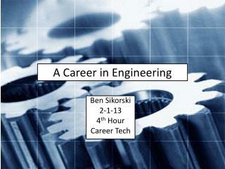A Career in Engineering