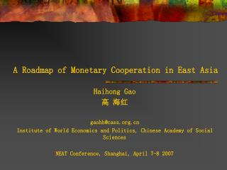 A Roadmap of Monetary Cooperation in East Asia