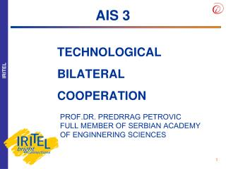 TECHNOLOGICAL BILATERAL COOPERATION