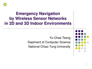 Emergency Navigation by Wireless Sensor Networks  in 2D and 3D Indoor Environments