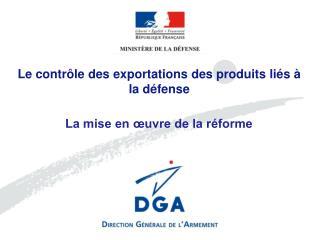 Le contr�le des exportations des produits li�s � la d�fense