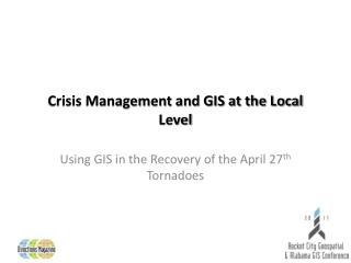 Crisis Management and GIS at the Local Level