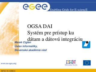 OGSA DAI Systém pre prístup ku dátam a dátovú integráciu