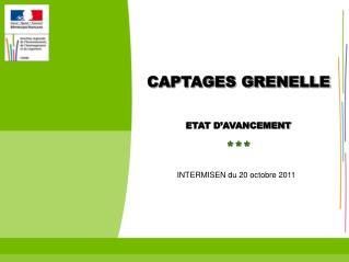 CAPTAGES GRENELLE ETAT D'AVANCEMENT  ***
