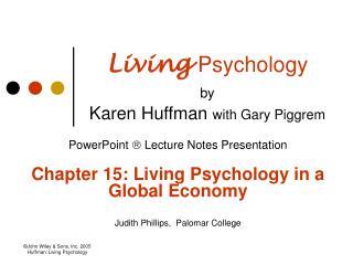 Living Psychology by  Karen Huffman with Gary Piggrem