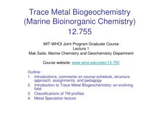 Trace Metal Biogeochemistry Marine Bioinorganic Chemistry 12.755