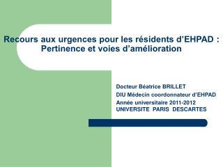 Recours aux urgences pour les résidents d'EHPAD: Pertinence et voies d'amélioration