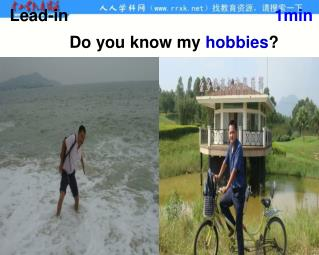 Do you know my  hobbies ?