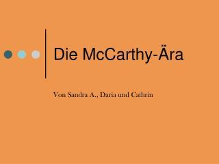 Die McCarthy-Ära