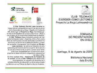 CLUB  TELEMACO      ESCRIBIR COMO LECTORES Proyecto La Rioja Latinoamérica JORNADA