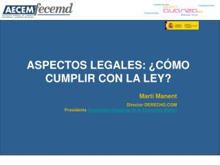 ASPECTOS LEGALES: �C�MO CUMPLIR CON LA LEY?