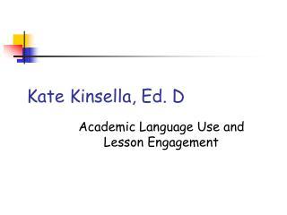 Kate Kinsella, Ed. D