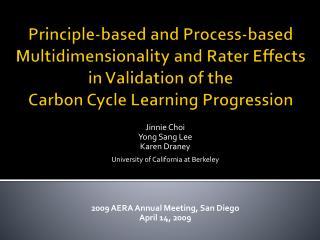 Jinnie Choi Yong Sang Lee Karen Draney University of California at Berkeley