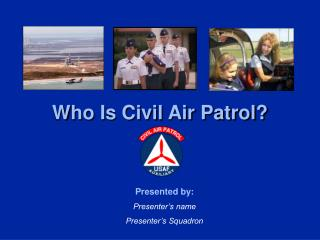 Who Is Civil Air Patrol?
