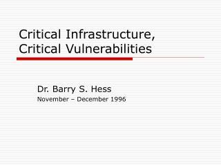 Critical Infrastructure, Critical Vulnerabilities