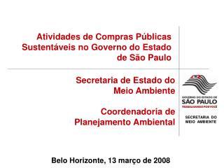 Atividades de Compras Públicas Sustentáveis no Governo do Estado de São Paulo