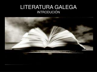 LITERATURA GALEGA INTRODUCI�N