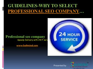 Guidelines- Why to select a professional seo company