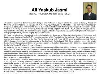 Ali Yaakub Jasmi MBChB, FRCSEdin. MS Gen Surg, (UKM)