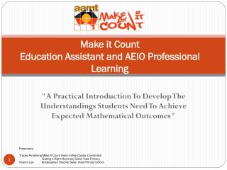 Make it Count  Education Assistant and AEIO Professional Learning