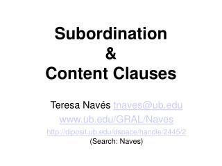 Subordination    Content Clauses