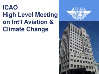 ICAO  High Level Meeting on Int'l Aviation & Climate Change