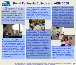 Kenai Peninsula College and AEIN 2008