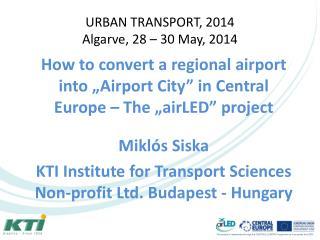 URBAN TRANSPORT, 2014 Algarve, 28 – 30 May, 2014
