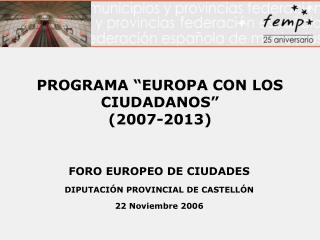 """PROGRAMA """"EUROPA CON LOS CIUDADANOS"""" (2007-2013)"""