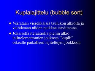 Kuplalajittelu (bubble sort)