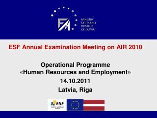 ESF  Annual Examination Meeting  on AIR 2010