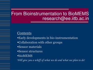 From Bioinstrumentation to BioMEMS research@ee.iitb.ac