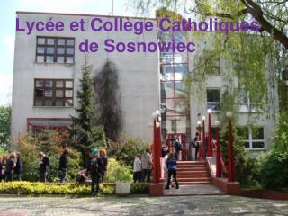 Lycée et Collège Catholiques de Sosnowiec