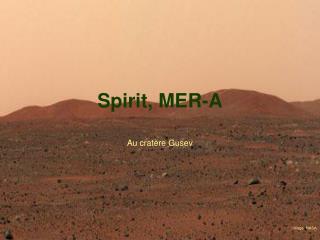 Spirit, MER-A