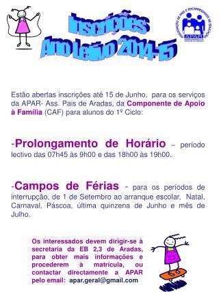 Inscrições Ano  Letivo  2014-15