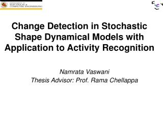 Change Detection in Stochastic Shape Dynamical Models with Application to Activity Recognition