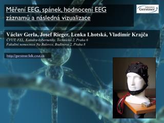 Měření EEG, spánek, hodnocení EEG záznamů a následná vizualizace