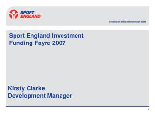 Sport England Investment Funding Fayre 2007
