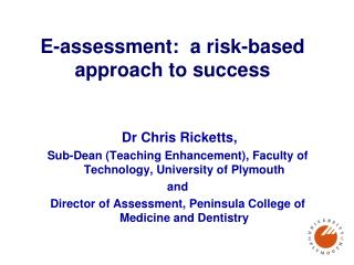 E-assessment:  a risk-based approach to success