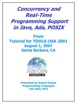 Concurrency and Real-Time  Programming Support in Java, Ada, POSIX