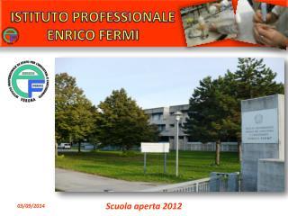ISTITUTO PROFESSIONALE ENRICO FERMI