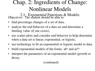 Chap. 2: Ingredients of Change: Nonlinear Models 2.1:  Exponential Functions & Models: