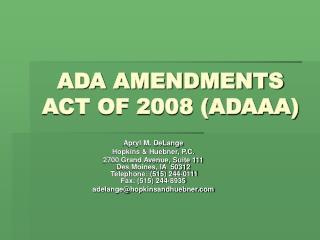 ADA AMENDMENTS ACT OF 2008 ADAAA