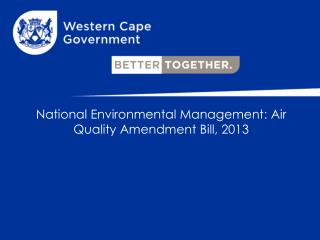 National Environmental Management: Air Quality Amendment Bill, 2013