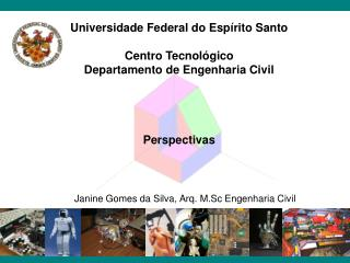 Universidade Federal do Esp�rito Santo Centro Tecnol�gico Departamento de Engenharia Civil
