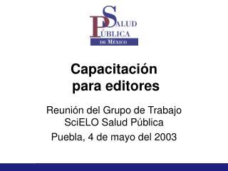 Capacitación  para editores