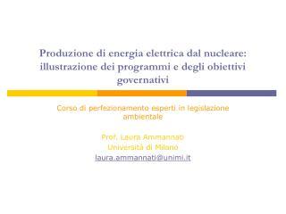 Corso di perfezionamento esperti in legislazione ambientale Prof. Laura Ammannati