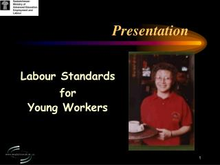 Labour Standards  for  Young Workers